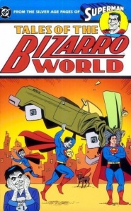 DC Comics/Bizarro World