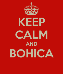 keep-calm-and-bohica-