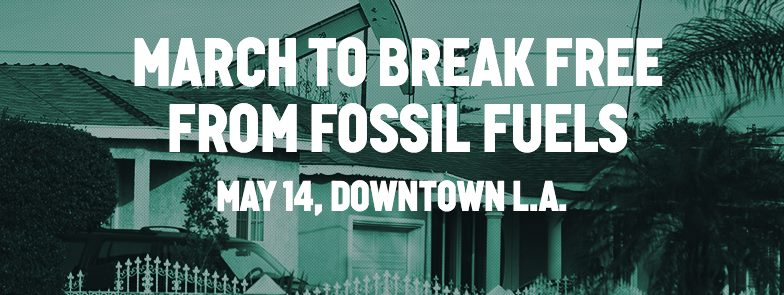 Give Me A #BreakFreeLA & Then Give Me 100% Renewables RIGHTNOW